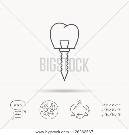 Dental implant icon. Oral prosthesis sign. Global connect network, ocean wave and chat dialog icons. Teamwork symbol.