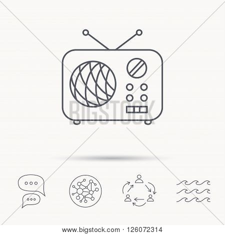 Radio icon. Retro musical receiver sign. Global connect network, ocean wave and chat dialog icons. Teamwork symbol.