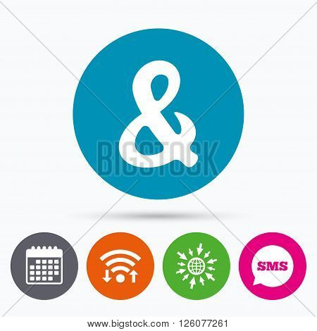 Wifi, Sms and calendar icons. Ampersand rounded sign icon. Programming logical operator AND. Wedding invitation symbol. Go to web globe.