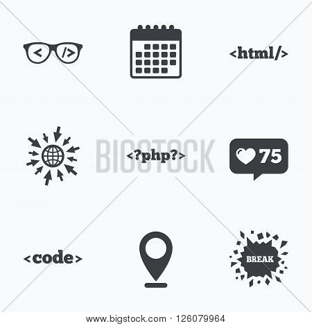 Calendar, like counter and go to web icons. Programmer coder glasses icon. HTML markup language and PHP programming language sign symbols. Location pointer.