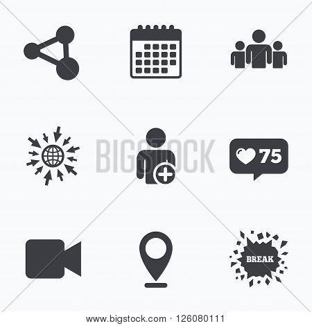Calendar, like counter and go to web icons. Group of people and share icons. Add user and video camera symbols. Communication signs. Location pointer.