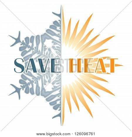 Save heat postcard with sun and snowflake energy saving in winter time
