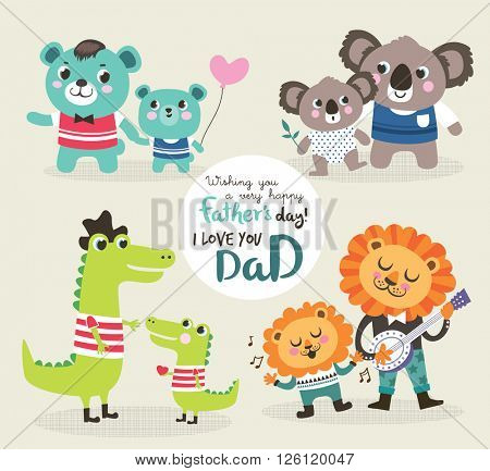 Father's day greeting card. Vector illustration. Cute little bear, alligator, koala bear and lion with their father.