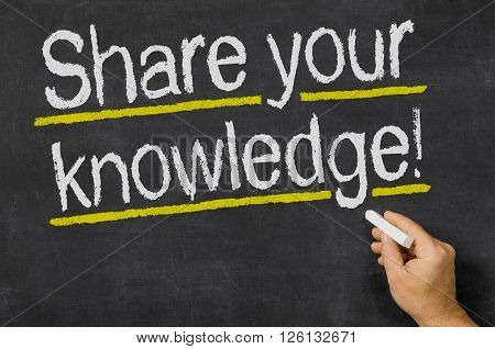 Share Your Knowledge Written On A Blackboard