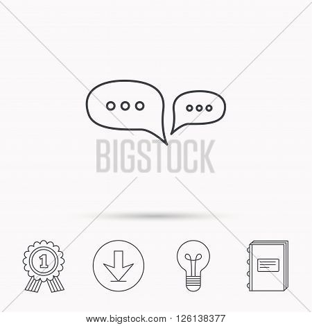 Chat icon. Comment message sign. Dialog speech bubble symbol. Download arrow, lamp, learn book and award medal icons.