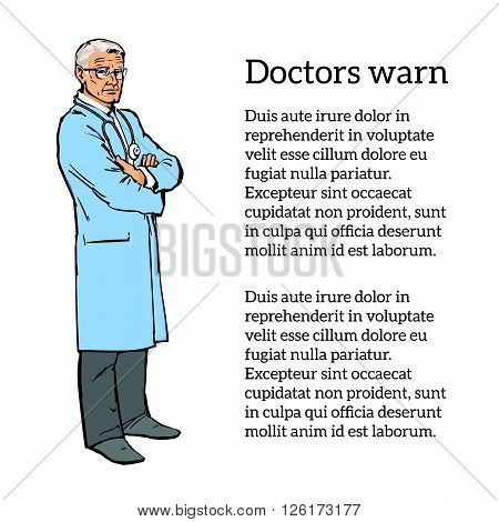 Doctor man. Old man. An experienced physician painted in a sketch style. Serious doctor man. The doctor is drawn to his full height. The doctor folded his arms. illustration of a doctor.