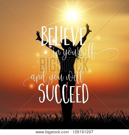 Silhouette of a happy female with an inspirational quote