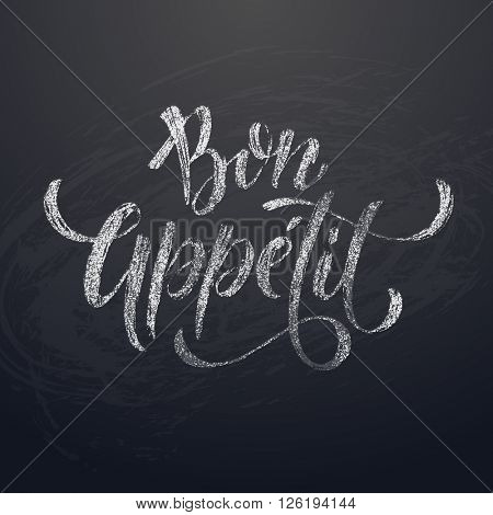 Bon Appetit Chalk Text on Chalkboard background. Vector Illustration