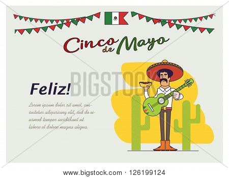 Feliz Cinco de Mayo. Mexican is holding the national fast food and mexican guitar. Illustration of a Mexican with mustache and sombrero. Graphic elements for post card or poster