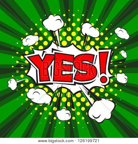 Yes! Comic Speech Bubble Design with Green Background