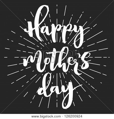 Happy mother's day chalk greeting card. Funny white script letters with rays on dark background.