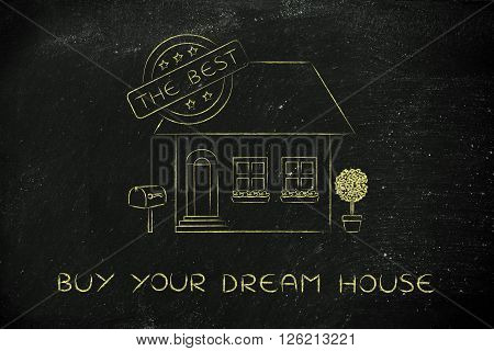 House With 5 Stars Rating & The Best Sign, Buy Your Dream House