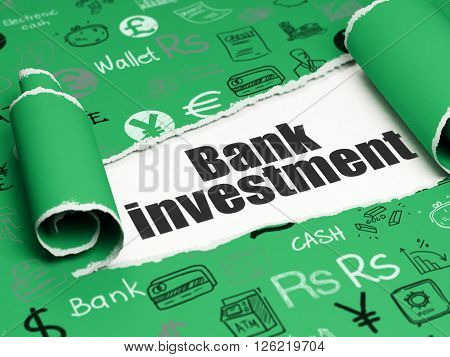 Money concept: black text Bank Investment under the piece of  torn paper