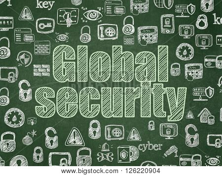 Privacy concept: Global Security on School board background
