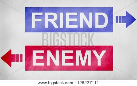 Friends Enemy Opposite Dilemma Misunderstanding Choose Concept
