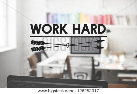 Work Hard Commitment Expression Productivity Concept