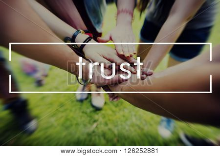 Trust Honorable Trustworthy Reliable Concept