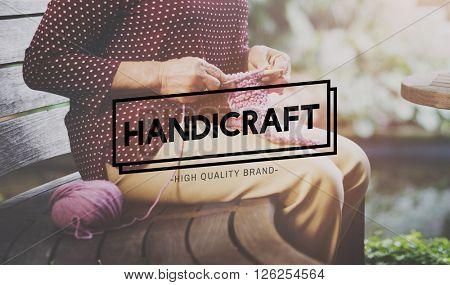 Handicraft Arts Hobby Creative Worksmanship Concept