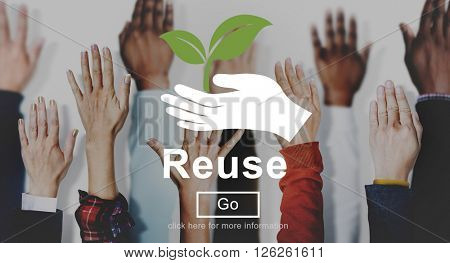 Reuse Reduce Environmentally Friendly Preservation Concept