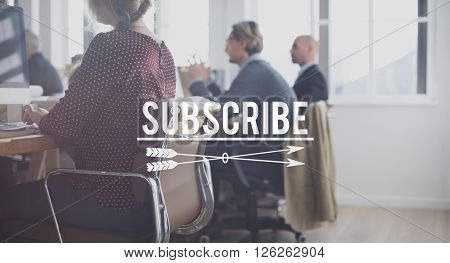 Subscribe Registration Membership Joining Concept