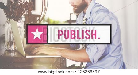 Publish Journalism Planning Produce Concept