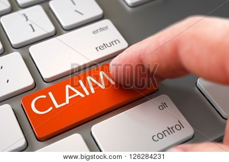 Claim Concept. Claim - Modern Keyboard Concept. Hand Touching Claim Keypad. Hand Finger Press Claim Key. Claim Concept - Modern Laptop Keyboard with Claim Key. 3D Illustration.