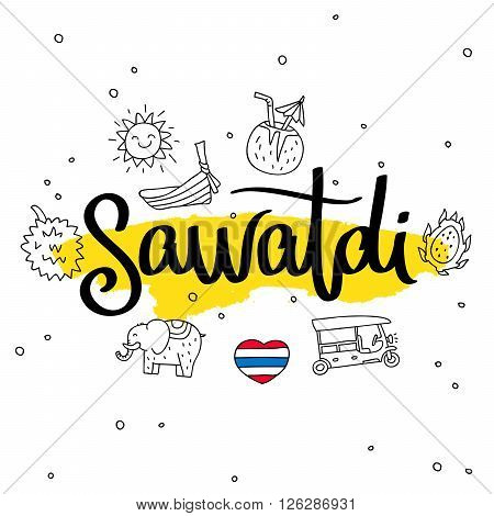 Sawatdi. Word hello in Thai. Fashionable calligraphy. Vector illustration on white background with yellow ink smear and Thai icons. Elements for design.