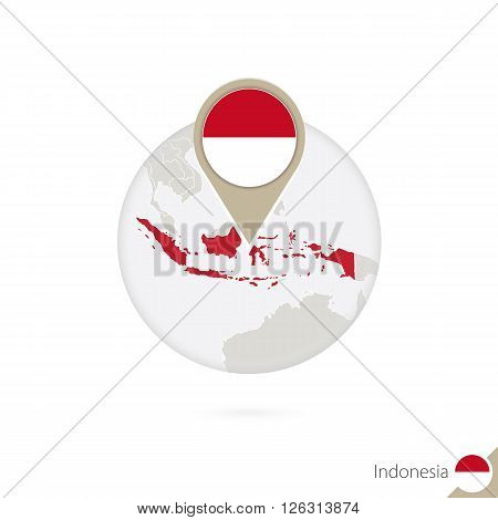 Indonesia Map And Flag In Circle. Map Of Indonesia, Indonesia Flag Pin. Map Of Indonesia In The Styl