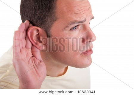 Man, Listening, Viewing The  Gesture Of Hand Behind The Ear, Isolated On White Background