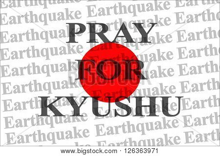 Pray for Kyushu, Japan earthquake April 2016