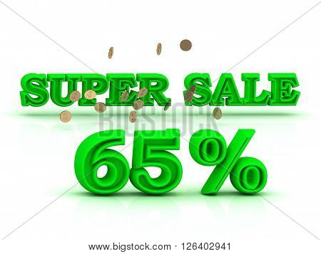 65 PERSENT SUPER SALE business sign green keywords isolated on white background