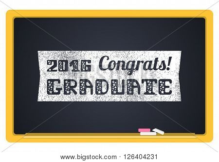 Graduate 2016. High School Graduate College Graduate. The inscription in chalk on a blackboard. Vector lettering