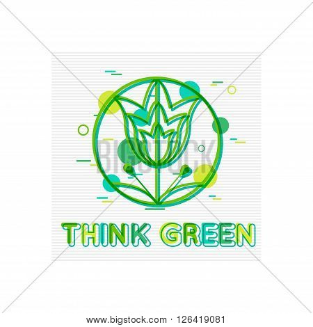 Think Green Concept. Think Green  Banner. Think Green Logo. Think Green Design. Think Green background. Flat Style. Vector illustrator.