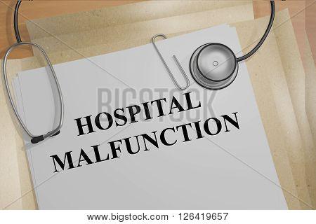 Hospital Malfunction Medicial Concept