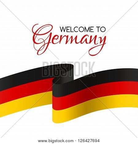 Welcome to Germany. Vector welcome card with national flag of Germany