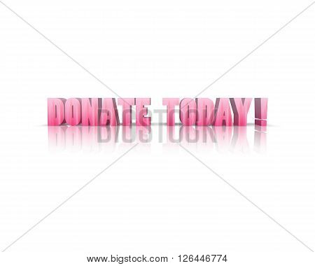 donate today - 3d word with refelction !