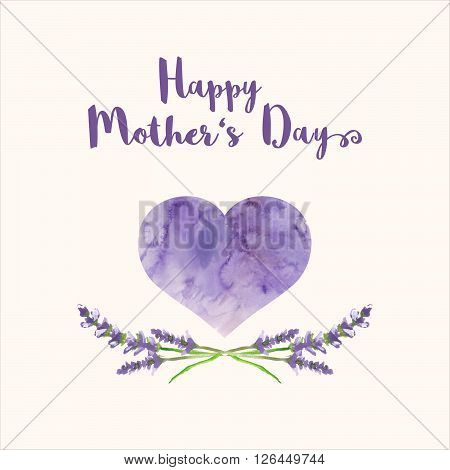 Greeting card with text Happy Mother's Day, heart with violet watercolor texture and hand painted branches of lavender, bitmap illustration