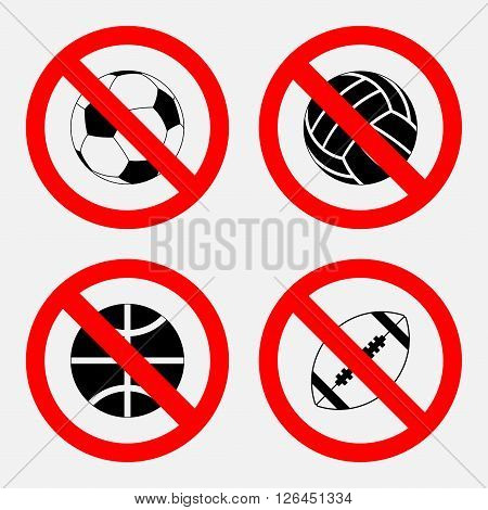 set of prohibition sign sports game, the prohibition to play basketball, football, soccer, volleyball, fully editable vector image
