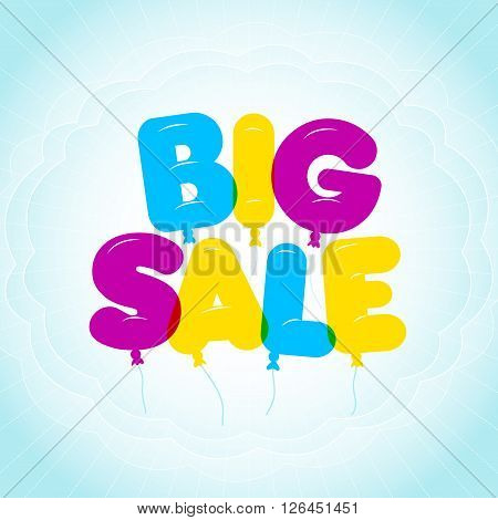 Balloon Lettering colorful Big Sale text. Rounded semi-transparent bubble letters on a blue sky backgroung with clouds. Vector illustration. Sale discount theme.