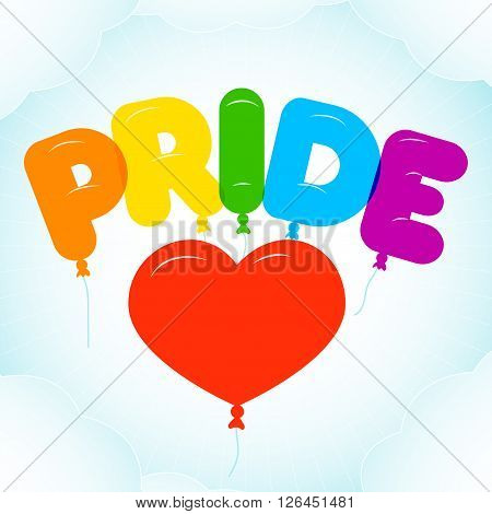 Balloon Lettering for Pride Month. Rounded semi-transparent bubble letters on a blue sky backgroung with clouds. Vector illustration in LGBT colors. Gay culture symbol rainbow text