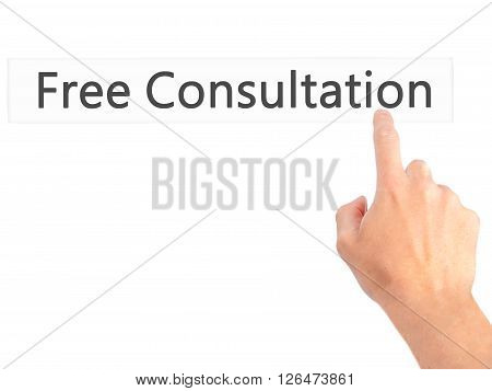 Free Consultation - Hand Pressing A Button On Blurred Background Concept On Visual Screen.