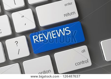 Reviews Concept Aluminum Keyboard with Reviews on Blue Enter Key Background, Selected Focus. Laptop Keyboard Button Labeled Reviews. Blue Reviews Keypad on Keyboard. 3D.
