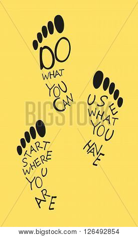 Footprints  of human with the motivation quote