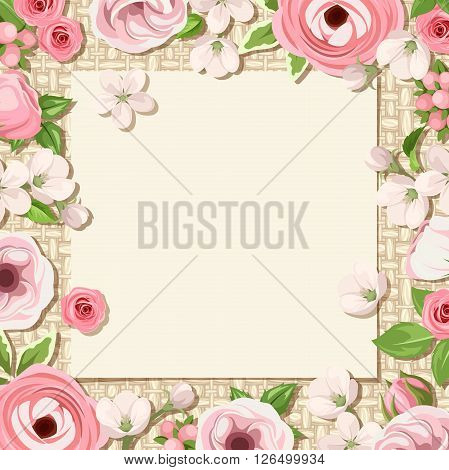 Vector card with pink roses, lisianthuses, ranunculus and apple flowers on a sacking background. Eps-10.