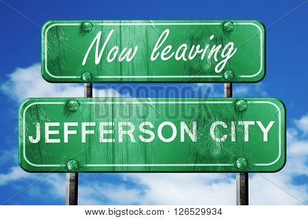 Now leaving jefferson city road sign with blue sky