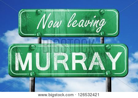Now leaving murray road sign with blue sky