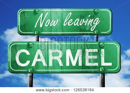 Now leaving carmel road sign with blue sky
