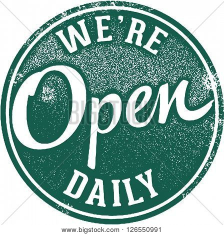 We're Open Daily Business Stamp