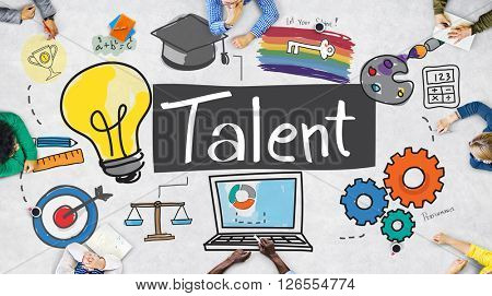 Talent Expertise Natural Skill Occupation Skills Concept