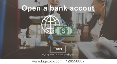 Open a Bank Account Banking Finance Concept